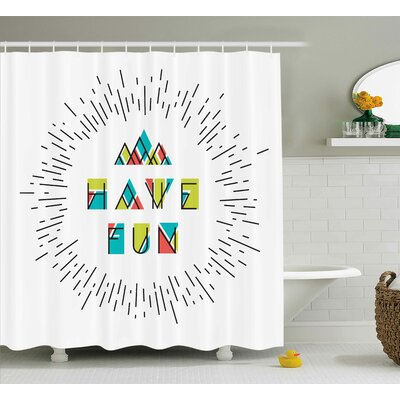 Maximillian Inspiring Motive Words Shower Curtain Size: 69 W x 75 L