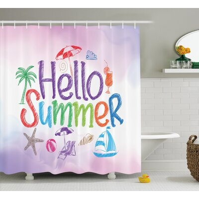 Lifestyle Summer Motivational Shower Curtain Size: 69 W x 75 L
