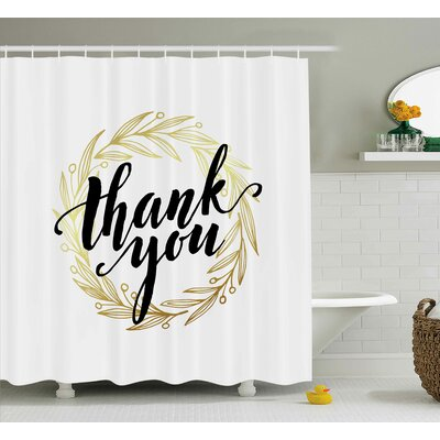 Gustavo Thank You Decor Leaves Shower Curtain Size: 69 W x 70 L
