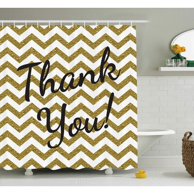 Gustavo Thank You Decor ZigZag Shower Curtain Size: 69 W x 75 L