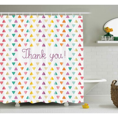 Banister Rainbow Thanks Quote Shower Curtain Size: 69 W x 84 L