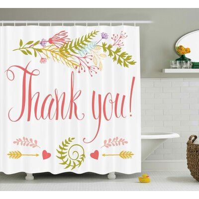 Banister Quote with Flowers Leaf Shower Curtain Size: 69 W x 75 L