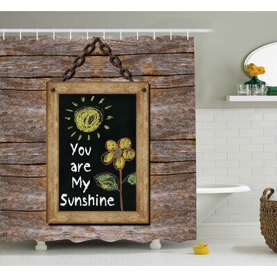 Hand Drawn Sun Quotes Decor Shower Curtain Size: 69 H x 84 W