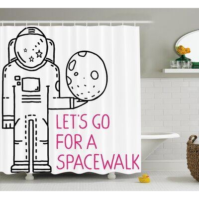 Space Walk Quote Decor Shower Curtain Size: 69 H x 75 W