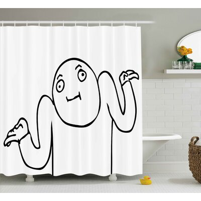 Whatever Guy Decor Shower Curtain Size: 69 H x 84 W