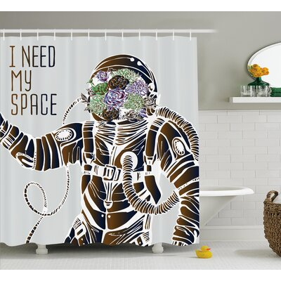I Need My Space Decor Shower Curtain Size: 69 H x 84 W