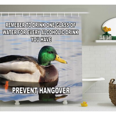 Prevent Hangover Decor Shower Curtain Size: 69 H x 70 W