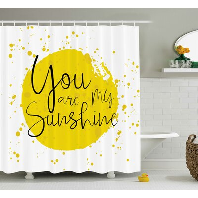 Circular Splash Quotes Decor Shower Curtain Size: 69 H x 75 W