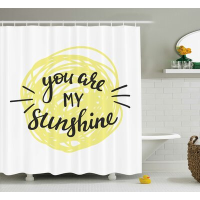 Hand Drawn Circle Quotes Decor Shower Curtain Size: 69 H x 70 W