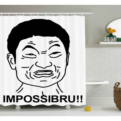 Impossibru!!Decor Shower Curtain Size: 69 H x 84 W
