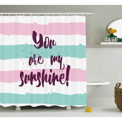 Striped Quotes Decor Shower Curtain Size: 69 H x 75 W