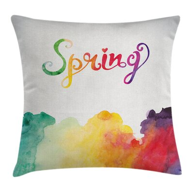 Spring Lettering Cushion Pillow Cover Size: 16 x 16