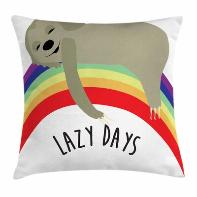 Lazy Days Carefree Sloth Square Pillow Cover Size: 18 x 18