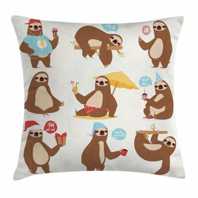 Sloth Funny Sluggard Square Pillow Cover Size: 16 x 16