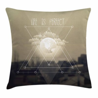 Life Is Perfect Vintage Square Cushion Pillow Cover Size: 24 x 24