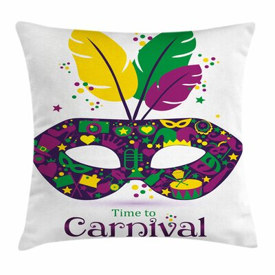 Mardi Gras Time to Carnival Square Cushion Pillow Cover Size: 16 x 16