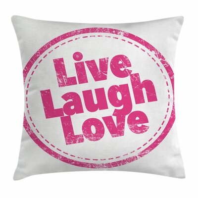 Live Laugh Love Cute Retro Art Square Pillow Cover Size: 18