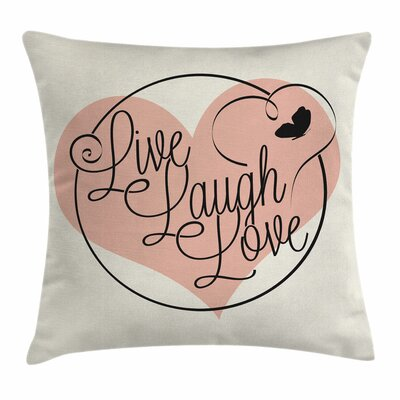Live Laugh Love Heart Butterfly Square Pillow Cover Size: 18 x 18