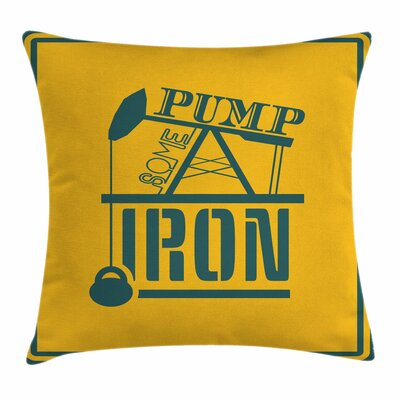 Fitness Pump Some Iron Vintage Square Pillow Cover Size: 24 x 24