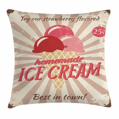 Ice Cream Vintage Sign Square Pillow Cover Size: 16 x 16