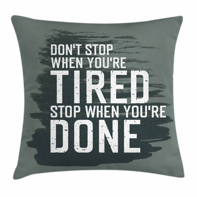 Fitness Winners Losers Quote Square Pillow Cover Size: 16 x 16