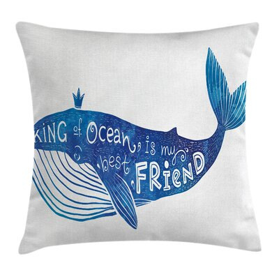 Whale King Friend Square Pillow Cover Size: 18 x 18