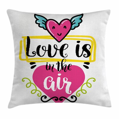 Love Is Square Pillow Cover Size: 16 x 16