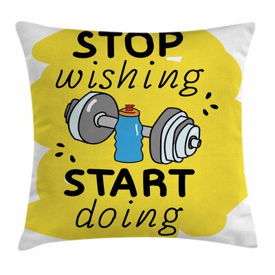 Fitness Inspiring Quote Doodle Square Pillow Cover Size: 18 x 18