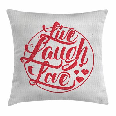 Live Laugh Love Retro Stamp Square Pillow Cover Size: 18 x 18