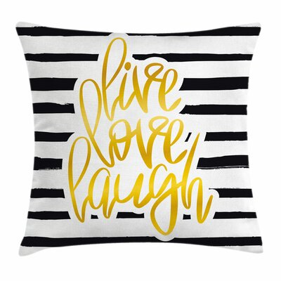 Live Laugh Love Romantic Poster Square Pillow Cover Size: 18