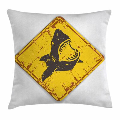 Shark Caution Sgn Sharp Teeth Square Pillow Cover Size: 16 x 16