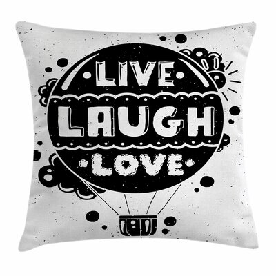 Live Laugh Love Air Balloon Sun Square Pillow Cover Size: 20 x 20