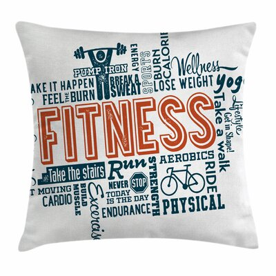 Fitness Words Lifestyle Square Pillow Cover Size: 18 x 18