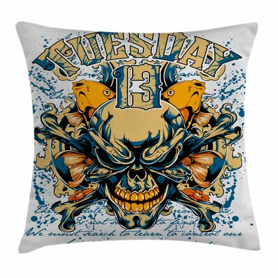 Skull Scary Tuesday Thirtheen Square Pillow Cover Size: 16 x 16