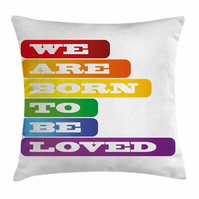 Love Pride Quote Square Pillow Cover Size: 24 x 24