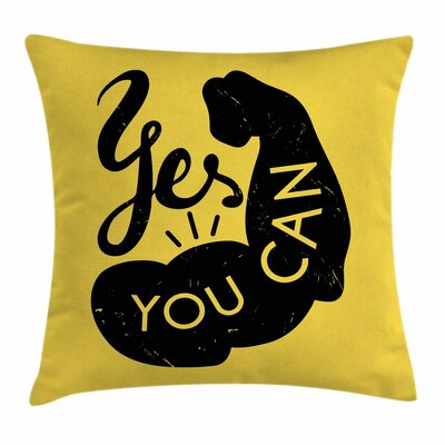 Fitness Strong Arm with Text Square Pillow Cover Size: 16 x 16