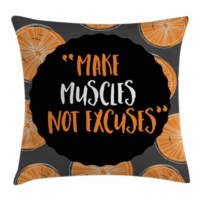 Fitness Make Muscles Artistic Square Pillow Cover Size: 24 x 24