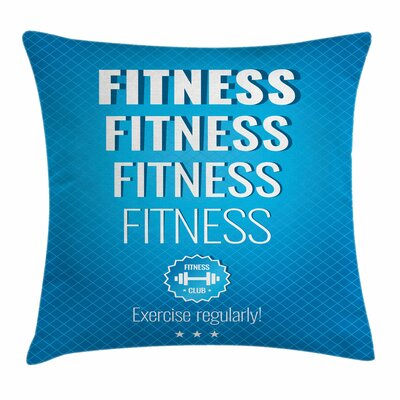 Fitness Motivational Checkered Square Pillow Cover Size: 18 x 18