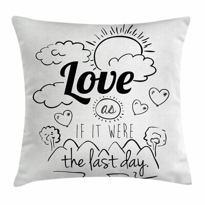 Optimist Message Square Pillow Cover Size: 18 x 18