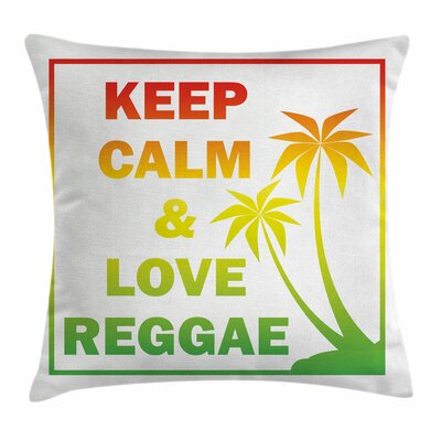 Rasta Keep Calm Quote Reggae Square Pillow Cover Size: 16 x 16