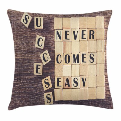 Inspirational Quote Scribble Square Pillow Cover Size: 18 x 18