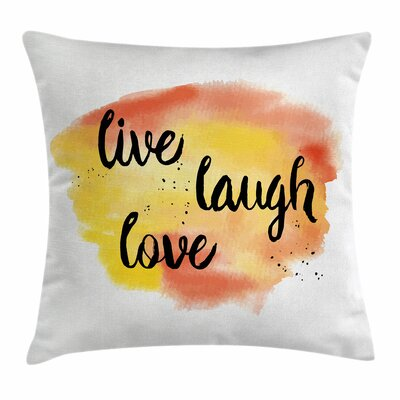 Live Laugh Love Soft WaterSquare Pillow Cover Size: 18 x 18