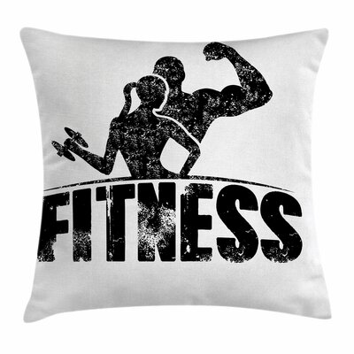 Fitness Grunge Strong Man Woman Square Pillow Cover Size: 18