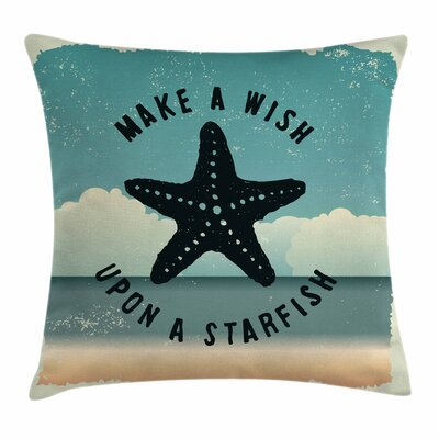Starfish Decor Quote Grunge Square Pillow Cover Size: 16 x 16