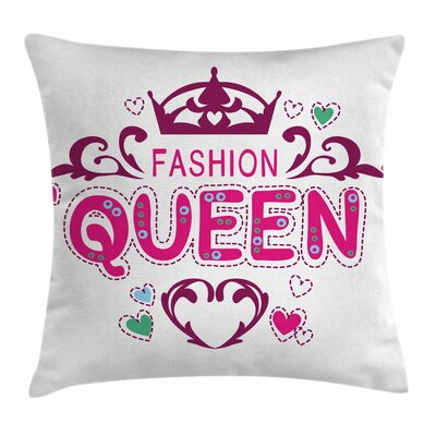 Queen Fancy Girlish Fashion Square Pillow Cover Size: 18 x 18