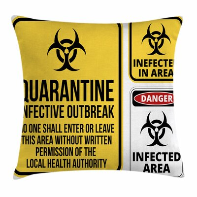 Zombie Decor Danger Quarantine Square Pillow Cover Size: 18 x 18