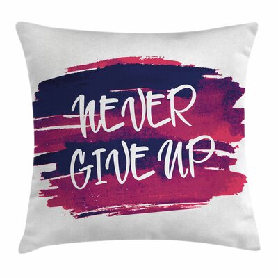 Fitness Brushstrokes with Quote Square Pillow Cover Size: 18 x 18