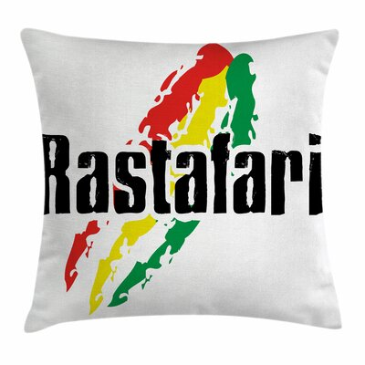 Rasta Grunge Rastafari Quote Square Pillow Cover Size: 20 x 20