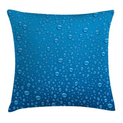 Water Drops Aquatic Rain Square Pillow Cover Size: 16 x 16