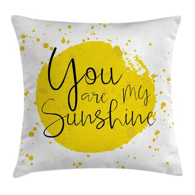 Splash Inspirational Square Pillow Cover Size: 24 x 24